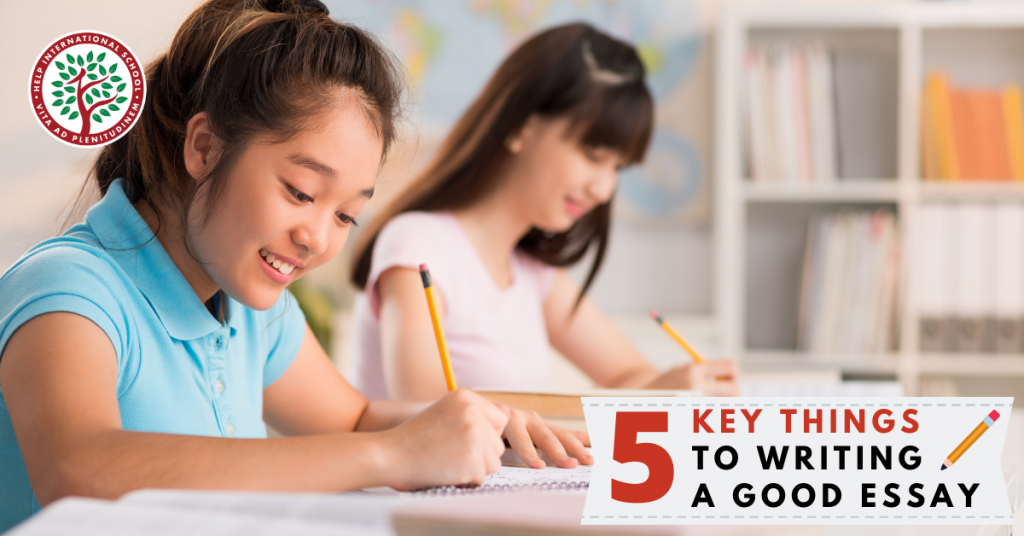 5 Key Things to Writing a Good Essay